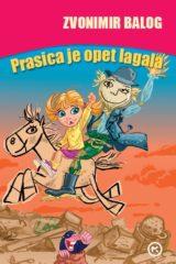 Naslovnica knjige: PRASICA JE OPET LAGALA