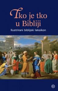 Naslovnica knjige: TKO JE TKO U BIBLIJI